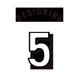 5.DESIGNING
